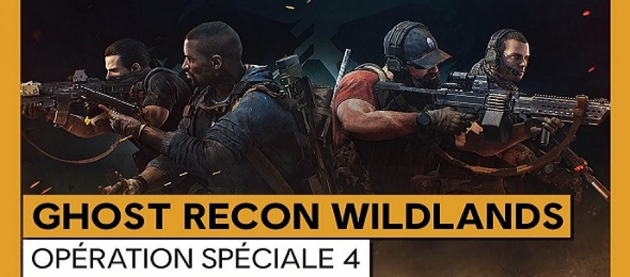 L'Opération Spéciale 4 de Tom Clancy's Ghost Recon - Wildlands