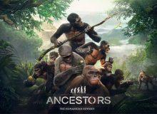 Ancestors - The Humankind Odyssey