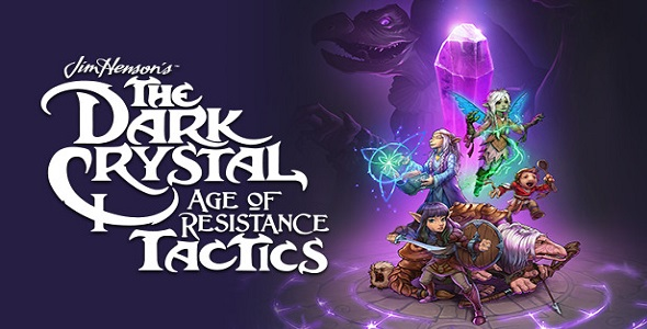 The Dark Crystal - Age of Resistance Tactics