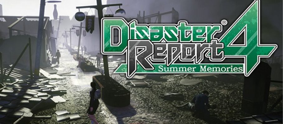 Disaster Report 4 - Summer Memories