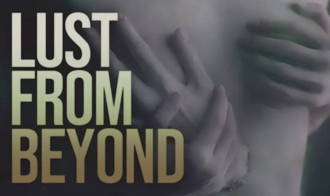lustfrombeyond-review