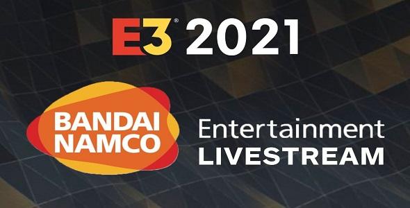 E3 2021 - Bandai Namco